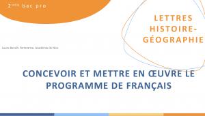 Concevoir et mettre en oeuvre le programme de français, 2nde bac pro