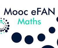 MOOC eFAN Maths : « Enseigner et Former avec le Numérique en Mathématiques »